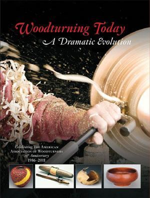 WOODTURNING TODAY: A Dramatic Evolution