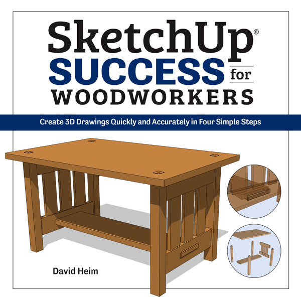 SKETCH UP SUCCESS: The Woodworker's Library - woodworking
