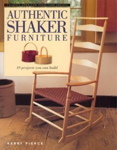 AUTHENTIC SHAKER FURNITURE: 10 PROJECTS YOU CAN BUILD