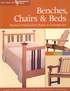 Benches Chairs Beds Best Of Woodworkers Journal The