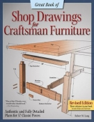 Great Book of Shop Drawings for Craftsman Furniture: Authentic and Fully Detailed Plans for 57 Classic Pieces. book cover