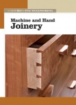 NEW BEST OF FWW: MACHINE AND HAND JOINERY