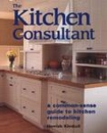 THE KITCHEN CONSULTANT: A HOMEOWNER'S GUIDE TO KITCHEN REMODELING