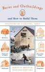 BARNS AND OUTBUILDINGS AND HOW TO BUILD THEM