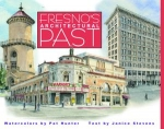 FRESNO'S ARCHITECTURAL PAST