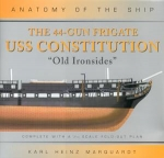 ANATOMY OF THE SHIP: THE 44-GUN FRIGATE USS CONSTITUTION