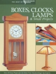 BOXES, CLOCKS, LAMPS, AND SMALL PROJECTS, Best of Woodworker's Journal