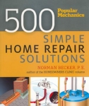 Pop. Mech. 500 Simple Home Repair Solutions