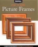 HOW TO MAKE PICTURE FRAMES: 12 SIMPLE TO STYLISH PROJECTS FROM THE EXPERTS AT AM