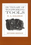 DICTIONARY OF WOODWORKING TOOLS 1700-1970