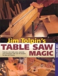 JIM TOLPIN'S TABLE SAW MAGIC 2nd edition