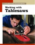 NEW BEST OF FWW: WORKING WITH TABLESAWS