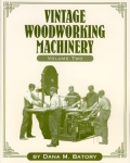 VINTAGE WOODWORKING MACHINERY VOL. 2