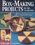 BOX-MAKING PROJECTS FOR THE SCROLL SAW^