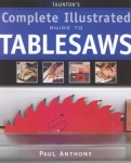 THE COMPLETE ILLUSTRATED G/T TABLESAWS #