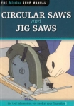 THE MISSING SHOP MANUAL: CIRCULAR SAWS AND JIG SAWS