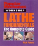 POPULAR MECHANICS WORKSHOP: LATHE FUNDAMENTALS