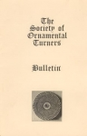 BULLETIN OF THE SOCIETY OF ORNAMENTAL TURNERS