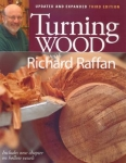 TURNING WOOD WITH RICHARD RAFFAN, Revised 3rd Edition