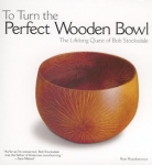 TO TURN THE PERFECT WOODEN BOWL #