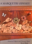 A MARQUETRY ODYSSEY: HISTORICAL OBJECTS AND PERSONAL WORK