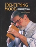 IDENTIFYING WOOD: ACCURATE RESULTS WITH SIMPLE TOOLS.