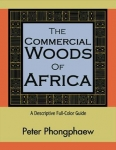 THE COMMERCIAL WOODS OF AFRICA: A Descriptive Full Color Guide