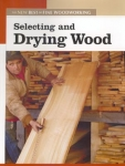 NEW BEST OF FWW: SELECTING AND DRYING WOOD