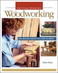 GETTING STARTED IN WOODWORKING: SKILL BUILDING PROJECTS THAT TEACH THE BASICS