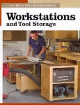 NEW BEST OF FWW: WORKSTATIONS AND TOOL STORAGE