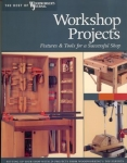 WORKSHOP PROJECTS, Best of Woodworker's Journal