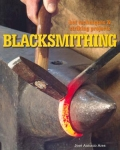 BLACKSMITHING: Hot Techniques and Striking Projects