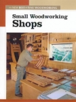 NEW BEST OF FWW: SMALL WOODWORKING SHOPS