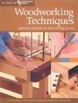 WOODWORKING TECHNIQUES, Best of Woodworker's Journal
