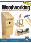 Woodworking, Revised and Expanded: Techniques & Projects for the First Time Wood