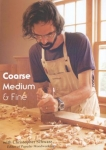 COARSE, MEDIUM AND FINE: Fundamental Woodworking Techniques - DVD
