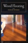 WOOD FLOORING DVD: A complete guide to installing wood floors- DVD