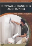 DRYWALL: HANGING AND TAPING - DVD