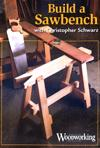 Build a Sawbench with Christopher Schwarz [DVD-ROM]