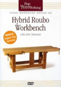 FWW: VIDEO WORKSHOP SERIES #5 HYBRID ROUBO WORKBENCH DVD cover