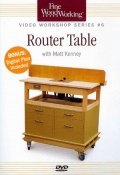 FWW: VIDEO WORKSHOP SERIES #6 ROUTER TABLE DVD cover
