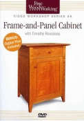 FWW: VIDEO WORKSHOP SERIES #8 FRAME- AND- PANEL CABINET DVD cover