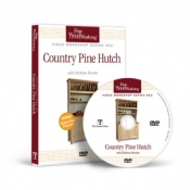 FWW: VIDEO WORKSHOP SERIES #23 COUNTRY PINE HUTCH
