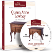 FWW: VIDEO WORKSHOP SERIES  QUEEN ANNE LOWBOY