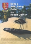 BUILD A STEEL STRING GUITAR WITH ROBERT O'BRIEN - DVD