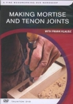 MAKING MORTISE-AND-TENON JOINTS - DVD