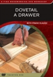 DOVETAIL A DRAWER - DVD#