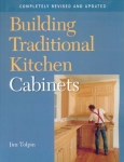 BUILDING TRADITIONAL KITCHEN CABINETS: Revised and Updated