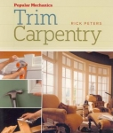 POPULAR MECHANICS - TRIM CARPENTRY