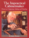 Impractical Cabinetmaker, The: Krenov on Composing, Making, and Detailing